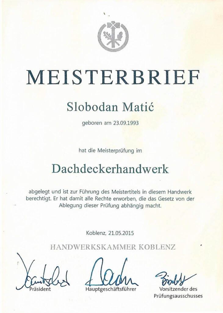Meisterbrief von Slobodan Matic - Matic Bedachungen